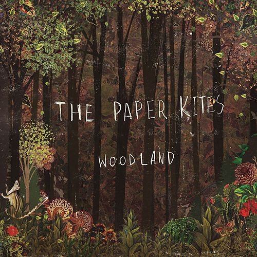Woodland - EP de The Paper Kites