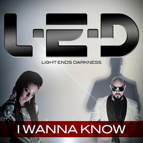 I Wanna Know de L.E.D.
