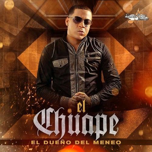 El Dueño Del Meneo von El Chuape