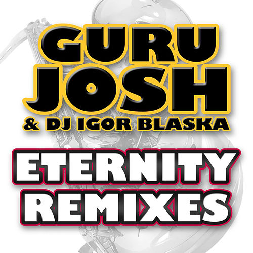 Eternity Remixes de Guru Josh Project