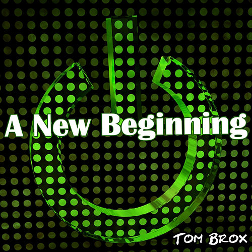 A New Beginning von Tom Brox