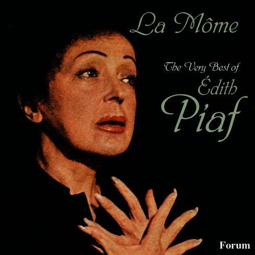 La Mome: The Very Best of Edith Piaf de Edith Piaf
