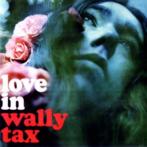 Resultado de imagen de wally tax love in