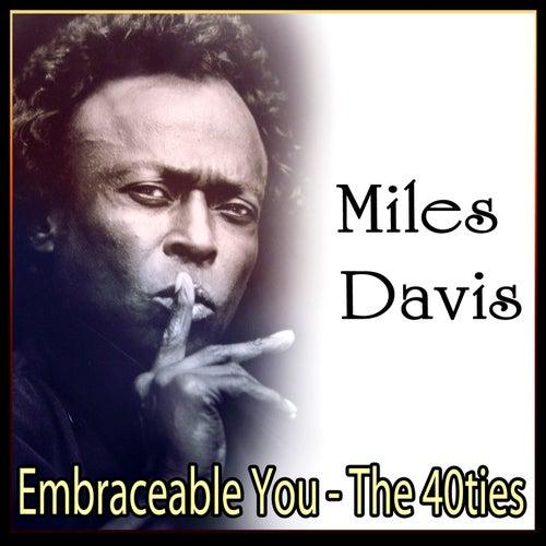 Embraceable You - The 40ties de Miles Davis