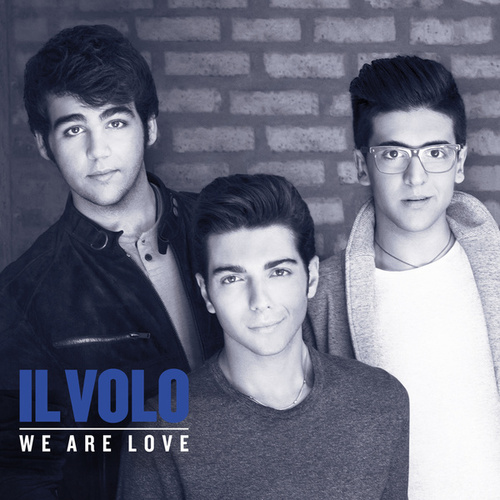 We Are Love (Deluxe) de Il Volo