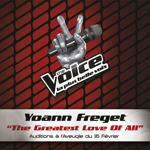 The Greatest Love Of All - The Voice 2 de Yoann Freget