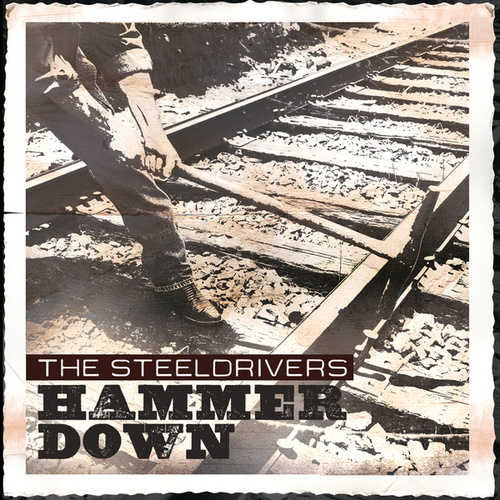 Hammer Down de The SteelDrivers