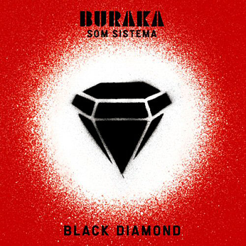 Black Diamond by Buraka Som Sistema