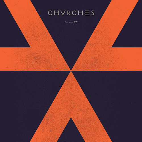 Recover (EP) von Chvrches