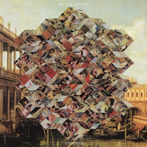 Cadenza by Dutch Uncles