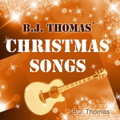 Christmas Songs von B.J. Thomas