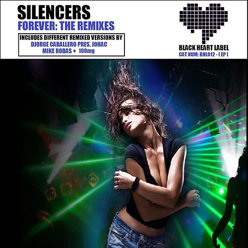 Forever: The Remixes by Silencers
