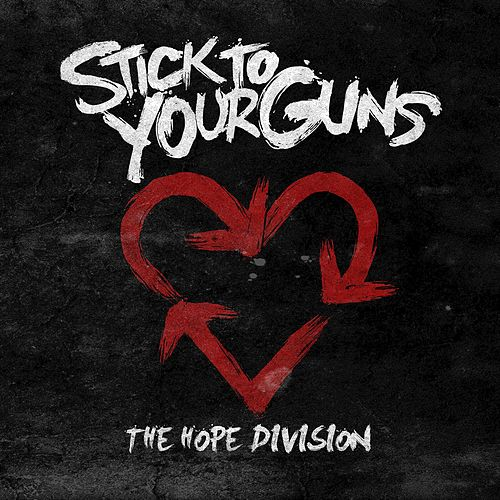 The Hope Division von Stick To Your Guns