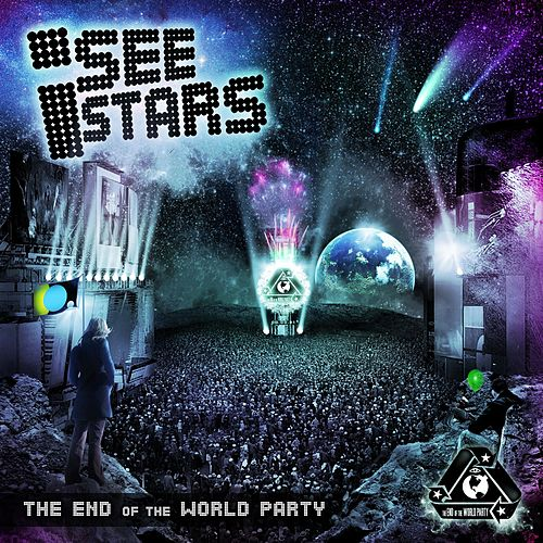 The End Of The World Party de I See Stars