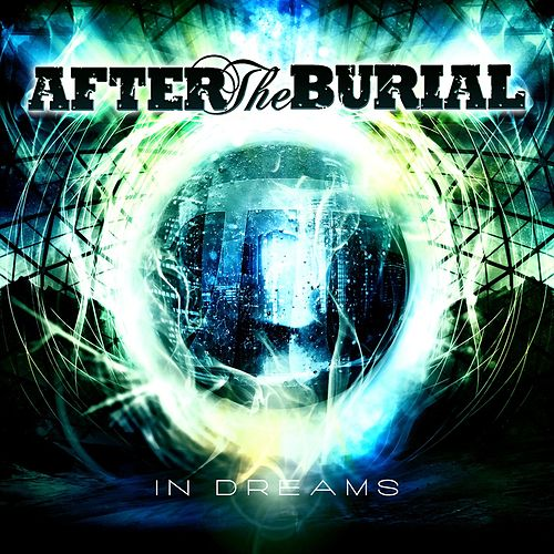 In Dreams von After The Burial