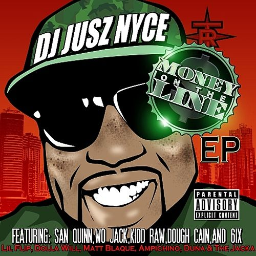 Money On The Line EP von DJ Jusz Nyce