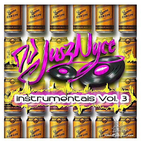 Instrumentals Vol. 3 von DJ Jusz Nyce