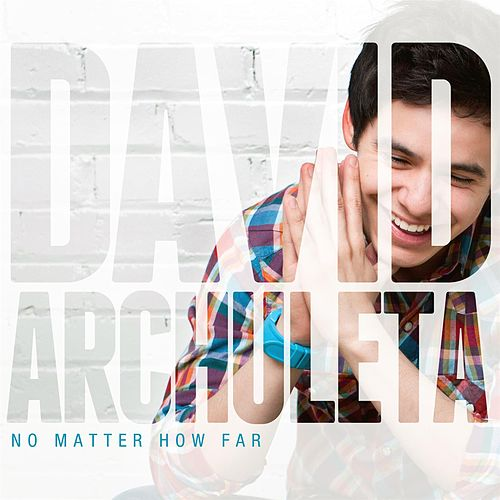 No Matter How Far de David Archuleta