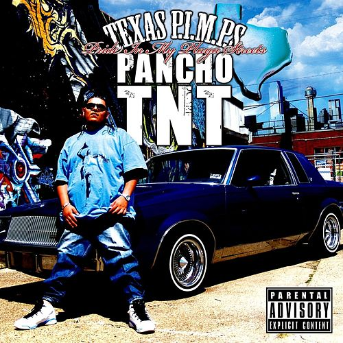 Texas P.I.M.P.S. by Pancho T.N.T