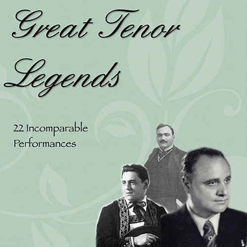 Great Tenor Legends (22 Incomparable Performances) von Various Artists