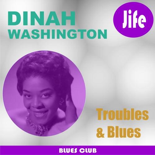 Troubles & Blues de Dinah Washington