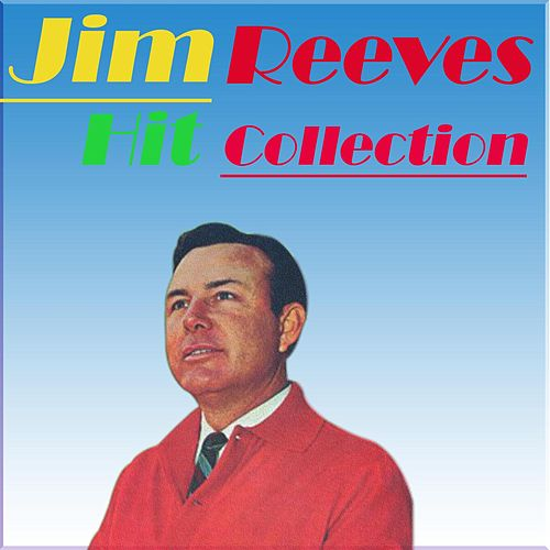 Hit Collection by Jim Reeves