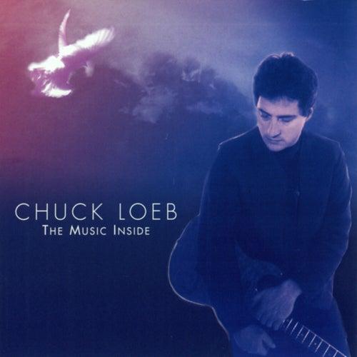 The Music Inside by Chuck Loeb
