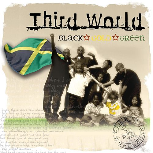 Black, Green & Gold by Third World
