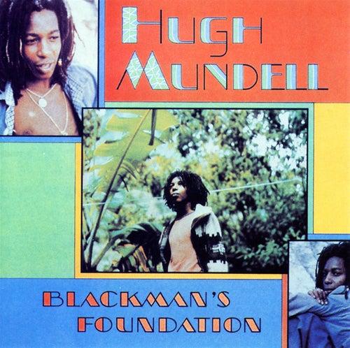 Blackman's Foundation by Hugh Mundell