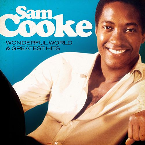 Sam Cooke - Wonderful World and Greatest Hits (Remastered) de Sam Cooke