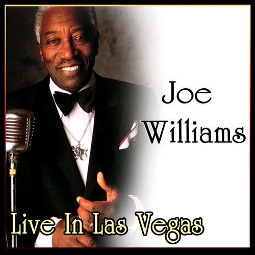 Live In Las Vegas by Joe Williams