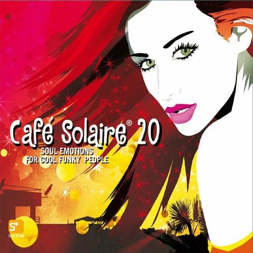 Cafe Solaire, Vol. 20 von Various Artists