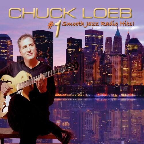 #1 Smooth Jazz Radio Hits! by Chuck Loeb