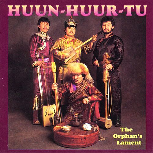 The Orphan's Lament de Huun-Huur-Tu