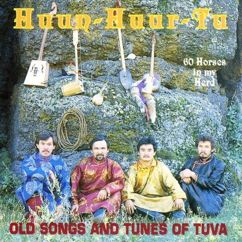 Sixty Horses In My Herd de Huun-Huur-Tu