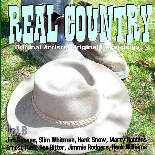Real Country - Vol. Eight de Various Artists