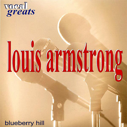 Vocal Greats: Louis Armstrong - 'Blueberry Hill' de Louis Armstrong