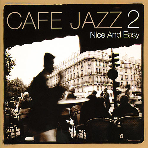 Café Jazz 2 - Nice and Easy Vol 2 de Various Artists
