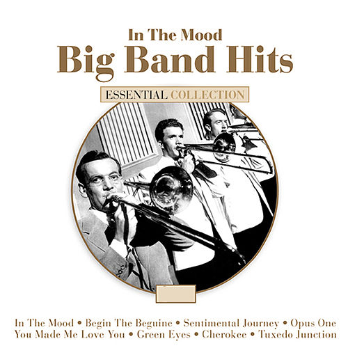 The Big Band Hits by Various Artists