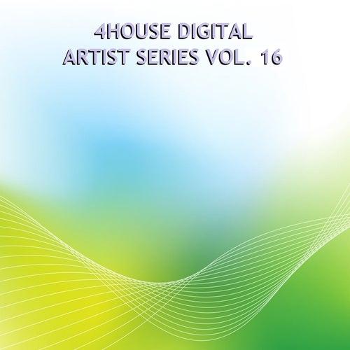 4House Digital Artist Series, Vol. 16 by Various Artists