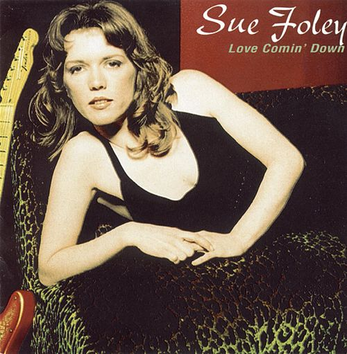 Love Comin' Down de Sue Foley