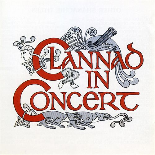 Clannad In Concert by Clannad