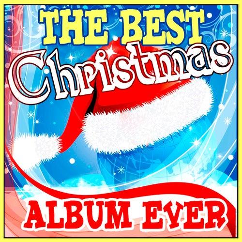 The Best Christmas Album Ever de Various Artists