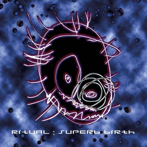 Superb Birth by Ritual