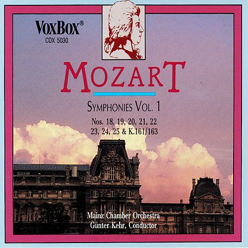 Mozart: Symphonies Vol 1 by Mainz Chamber Orchestra