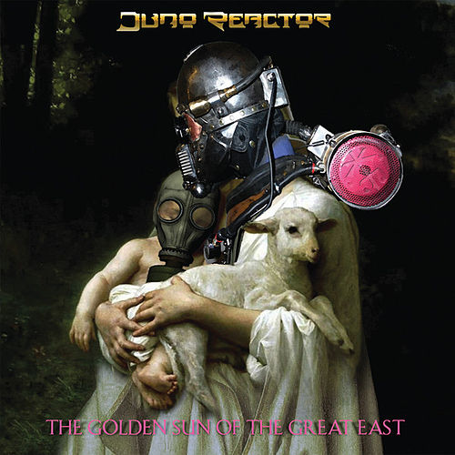 The Golden Sun of the Great East de Juno Reactor