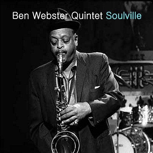 Soulville von The Ben Webster Quintet