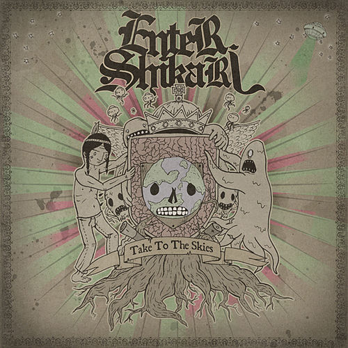 Take To The Skies by Enter Shikari