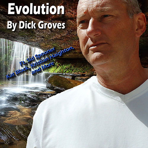 Evolution by Dick Groves