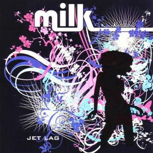 Jet Lag by Milk